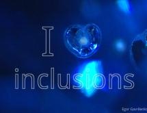 I love inclusions!